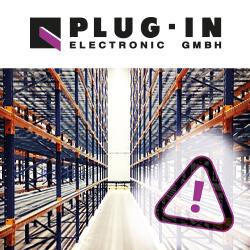Kommen Sie ohne Lieferengpässe durch die Krise und planen Sie Ihren Bedarf für 2022 bereits jetzt mit dem PLUG-IN Electronic Experten-Team.