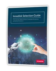 Innodisk Selection Guide: Flash-Speicher, DRAM-Module, eingebettete Peripheriegeräte und Software-Lösungen bei PLUG-IN Electronic